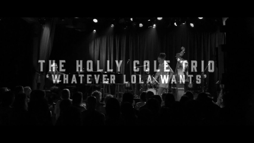 Holly Cole - Whatever Lola Wants