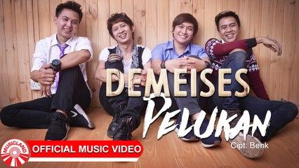 Demeises - Pelukan [Official Music Video HD]