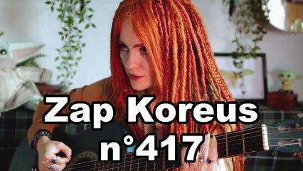 Zap Koreus n°417