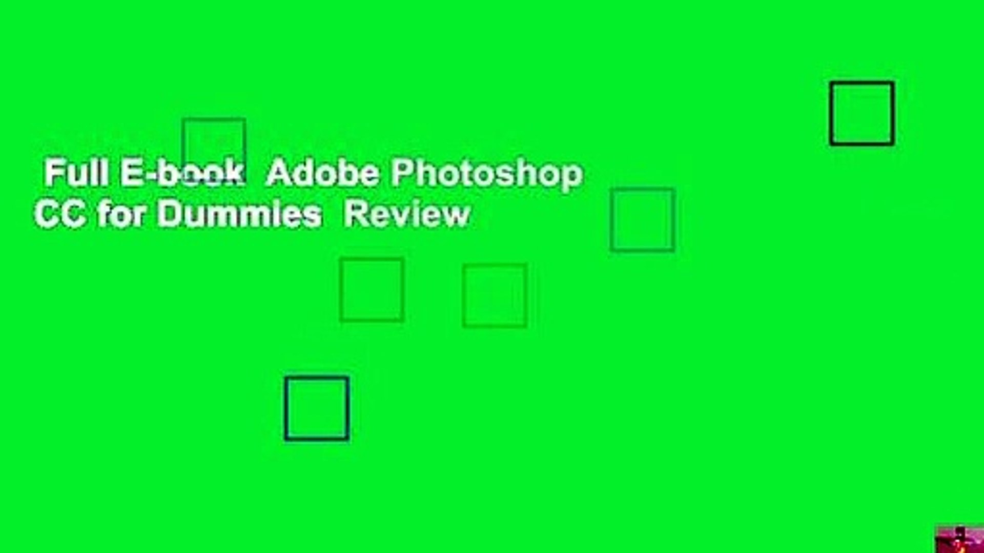 Full E Book Adobe Photoshop Cc For Dummies Review Video Dailymotion