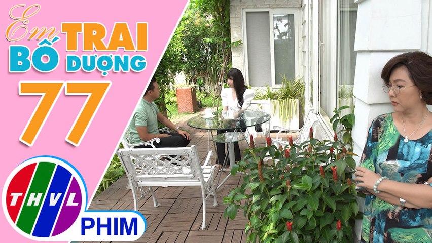Em trai bố dượng - Tập 77[1]: Bà Kim vui mừng khi biết chuyện giữa Khôi và Thiên Ý