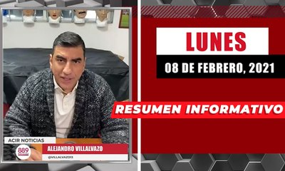 Resumen de noticias lunes 8 de febrero 2021 / Panorama Informativo / 88.9 Noticias