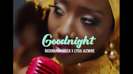 Good Night By Lydia Jazmine & Rickman Manrick