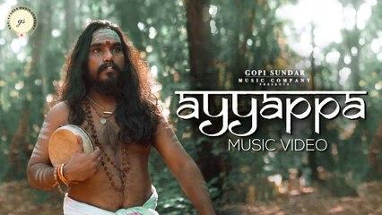 Ayyappa Music Video _ Gopi Sundar  _ Sannidhanandan _ B K Harinarayanan