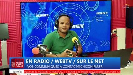 CHICONI FM TV - Une revue d'actualité de ce mercredi 10 février 2021.