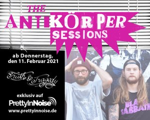 TRUTH & TRAGEDY - The Antikörper Sessions (11.02.2021)