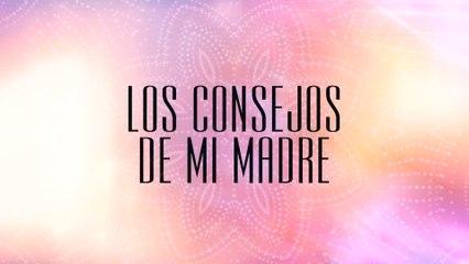 Las Marías - Los Consejos De Mi Madre