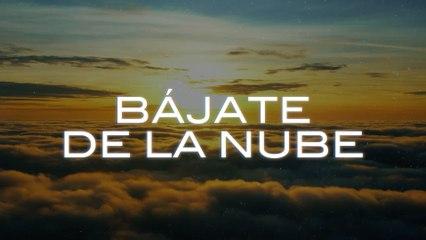 Las Marías - Bájate De La Nube