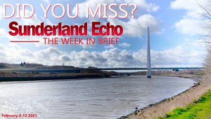 Did You Miss? The Sunderland Echo this week (Feb 8-12)