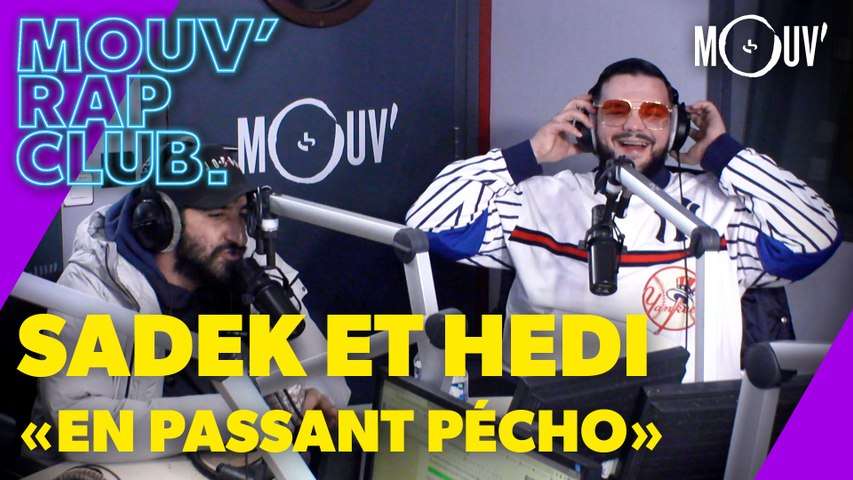 """Sadek & Hedi : """"En passant pécho"""", une suite avec le Roi Heenok ?, BO avec Kore..."""