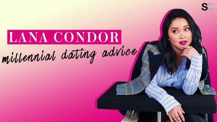 Lana Condor's Millennial Dating Advice