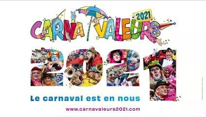 Carna'Valeurs 2021 : #FaisTonCarnavalALaMaison (Replay)