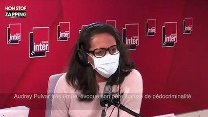 Audrey Pulvar très émue, évoque son père accusé de pédocriminalité (vidéo)