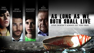 As Long As We Both Shall Live Trailer #1 (2021) Josh Helman, Yael Stone Drama Movie HD