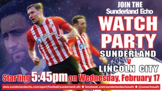 LIVE WATCH PARTY: Sunderland v Lincoln City