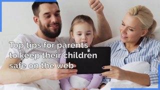 Five Tips to keep children safe online