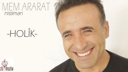 Mem Ararat - Holîk