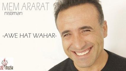 Mem Ararat - Awe Hat Wahar