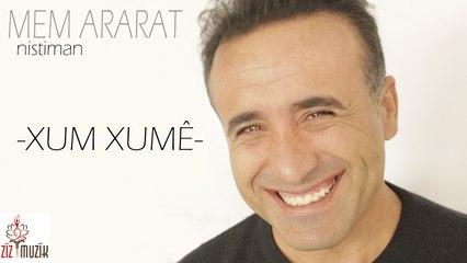 Mem Ararat - Xum Xumê