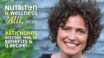 (S6E3) Nutrition & Wellness with Alli, MS, CN - Artichokes