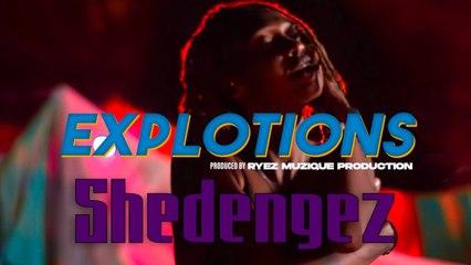 Shedengez - Explotions
