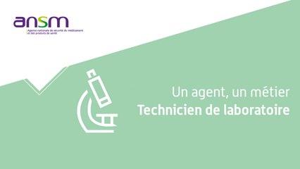 Les Métiers de l'ANSM - Technicien_Laboratoire