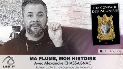 MA PLUME, MON HISTOIRE Avec Alexandre CHASSAGNAC