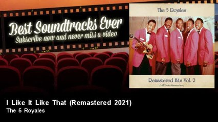 The 5 Royales - I Like It Like That - Remastered 2021