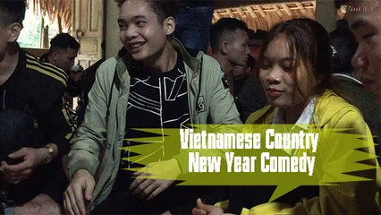 Tet comedy 2021 unique fun games on the traditional Tet holiday of Vietnamese rural youth