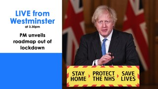 COVID-19 Live   Boris Johnson reveals roadmap out of lockdown   Live from Westminster