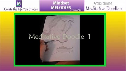 Meditative Doodle - 1 by legacyAlli of Mindset Melodies