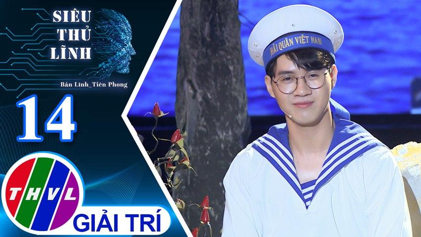 Siêu thủ lĩnh - Tập 14: Tết mơ - Thí sinh Thanh Thân