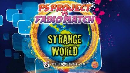 PS PROJECT vs FABIO MATCH - Strange World - HIT MANIA 2021