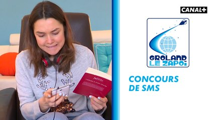 Concours sms - Groland - CANAL+