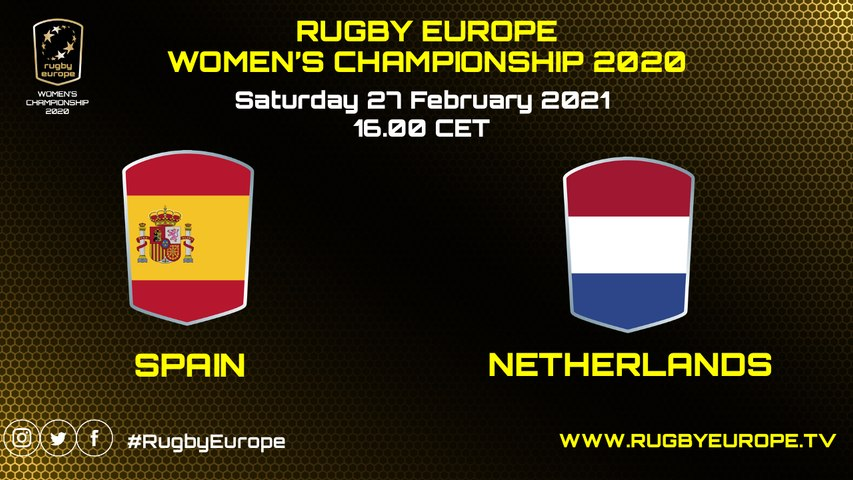 SPAIN / NETHERLANDS - WOMEN'S RUGBY EUROPE CHAMPIONSHIP 2020