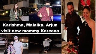 Karishma Kapoor, Malaika Arora, Arjun Kapoor visit new mommy Kareena Kapoor at her house
