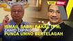 SINAR PM: Ismail Sabri bakal TPM, Zahid dipinggir punca UMNO bertelagah