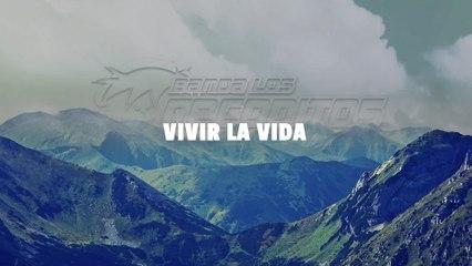 Banda Los Recoditos - Vivir La Vida