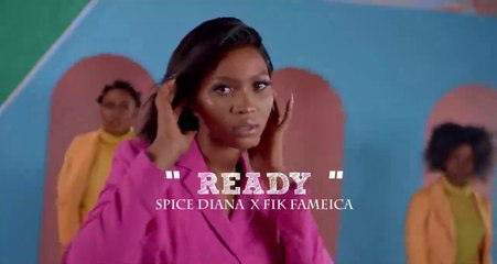 Ready By Spice Diana & Fik Fameica