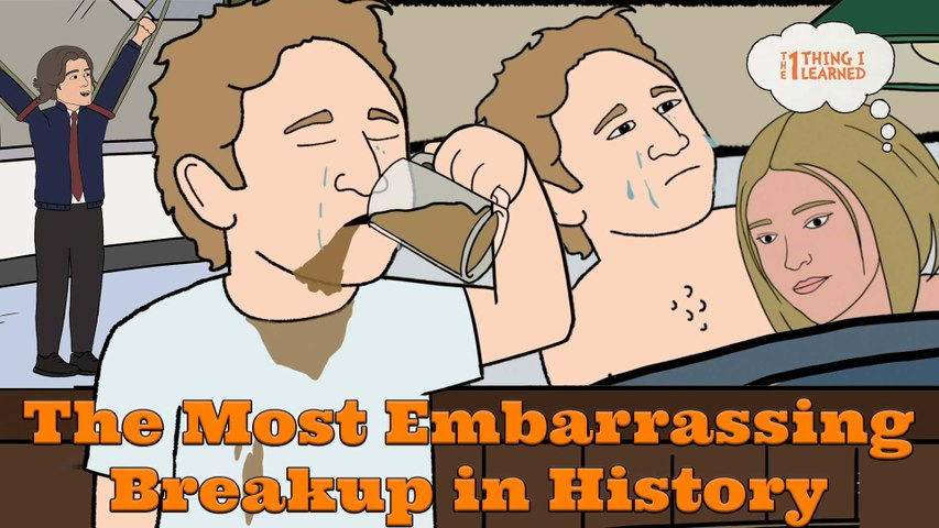 The Most Embarrassing Breakup in History - The 1 Thing I Learned