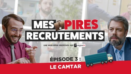 Mes Pires Recrutements EP03 : Le Camtar