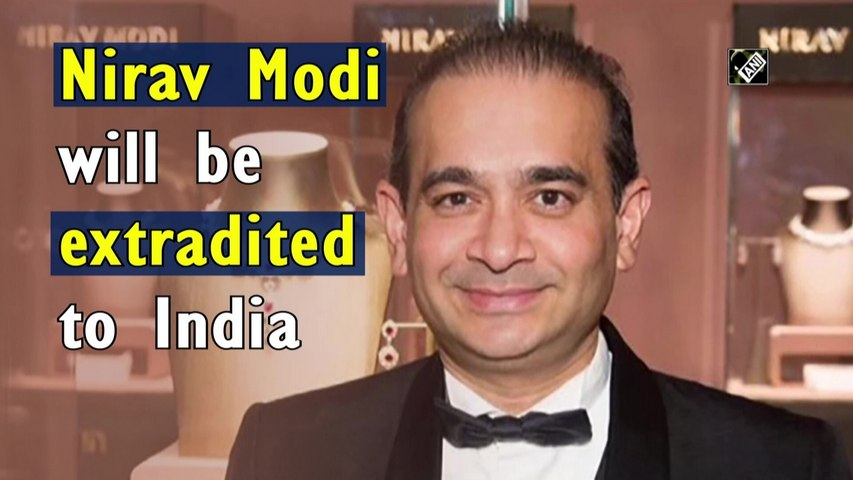 PNB Scam: Nirav Modi will be extradited to India, orders UK court
