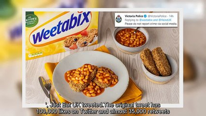 ✅ Weetabix and baked beans dish put down by Victorian police