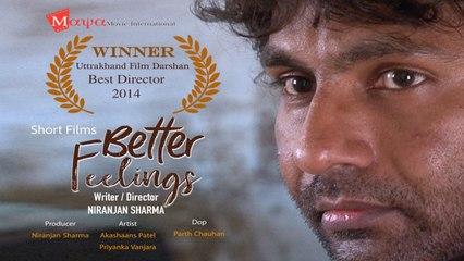 Drama - Short Film Premiere |Better Feelings |Hindi | Award Winning Film