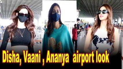 Disha Patani, Vaani Kapoor, Ananya Panday slay the airport look