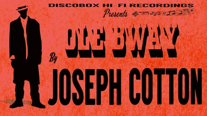 Joseph COTTON - Joseph COTTON - Ole Bway