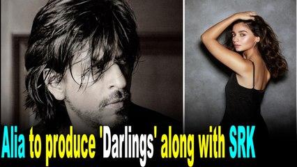 Alia Bhatt to produce 'Darlings' along with SRK