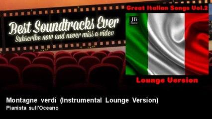 Pianista sull'Oceano - Montagne verdi - Instrumental Lounge Version