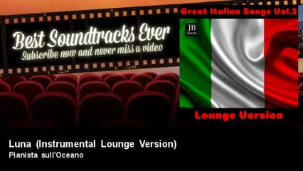 Pianista sull'Oceano - Luna - Instrumental Lounge Version