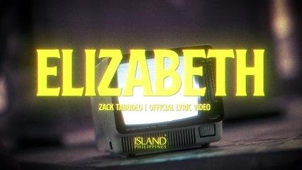 Zack Tabudlo - Elizabeth